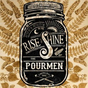 The Pourmen - Rise & Shine (2017)