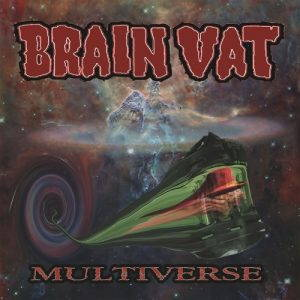 Brain Vat – Multiverse (2017)
