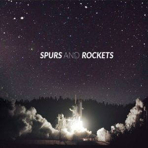 Spurs And Rockets – Spurs And Rockets (2017)