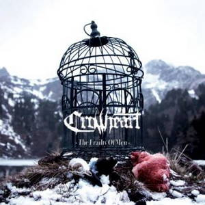 Crowheart - The Frailty of Men (2017)
