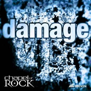 Chapel Of Rock – Damage (2017)