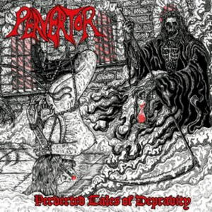 Pervertor - Perverted Tales of Depravity (2017)