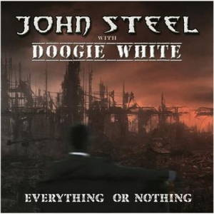 John Steel with Doogie White - Everything or Nothing (2017)