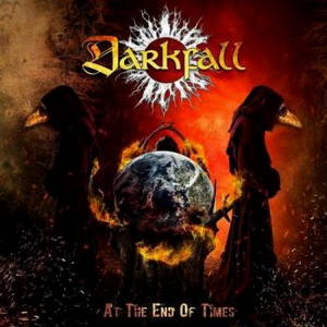 Darkfall - At The End Of Times (2017)