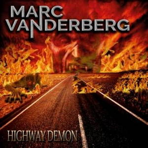 Marc Vanderberg - Highway Demon (2017)