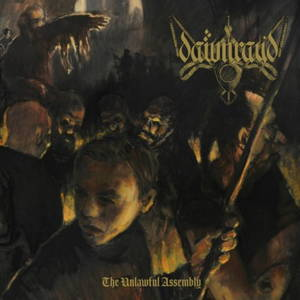Dawn Ray'd - The Unlawful Assembly (2017)
