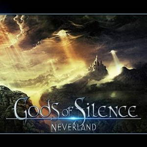 Gods Of Silence - Neverland (2017)