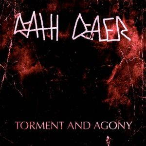 Death Dealer – Torment and Agony (2017)