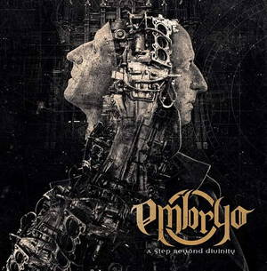Embryo - A Step Beyond Divinity (2017)