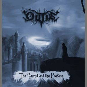 Outis – The Sacred And The Profane (2017)