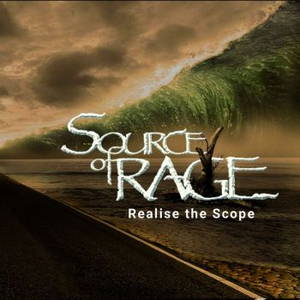 Source Of Rage - Realise The Scope (2017)