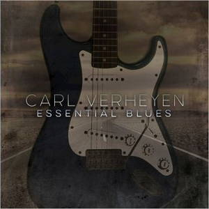 Carl Verheyen - Essential Blues (2017)