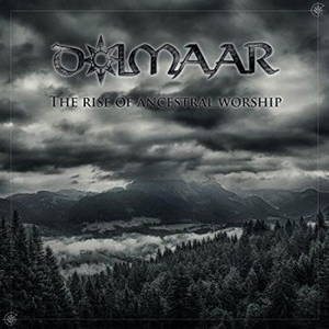 Dolmaar - The Rise Of Ancestral Worship (2017)