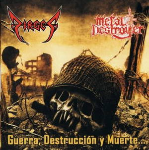Dirges & Metal Destroyer - Guerra, Destruccion y Muerte (2017)