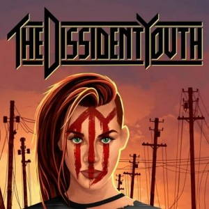 The Dissident Youth - The Dissident Youth (2017)