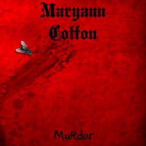 Maryann Cotton - Murder (2017)
