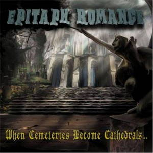 Epitaph Romance - When Cemeteries Become Cathedrals (2017)