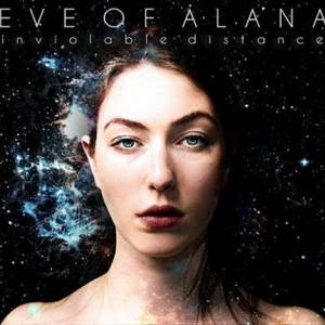 Eve Of Alana - Inviolable Distance (2017)