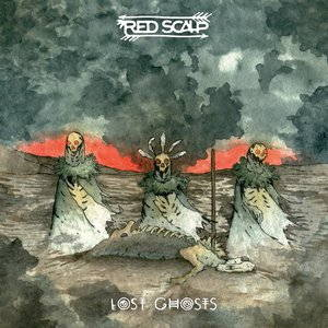 Red Scalp - Lost Ghosts (2017)