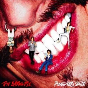 The Darkness - Pinewood Smile (Limited Edition) (2017)
