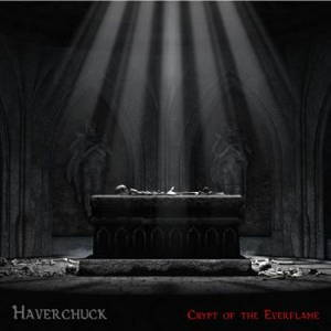 Haverchuck - Crypt of the Everflame (2017)
