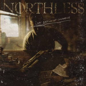 Northless - Last Bastion of Cowardice (2017)