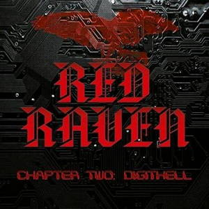 Red Raven - Chapter Two: DigitHell (2017)