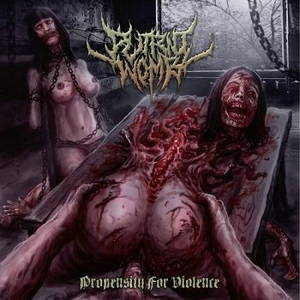 Putrid Womb - Propensity For Violence (2017)