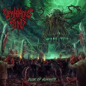 Verminous Mind - Dusk Of Humanity (2017)