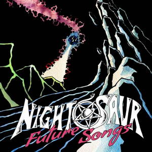 Nightosaur - Future Songs (2017)