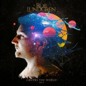Rob Lundgren - Covers The World, Vol. 4 (2017)