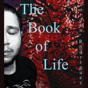 Jordan Rodriguez – The Book Of Life (2017)
