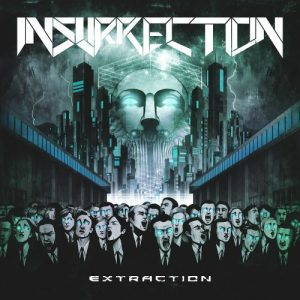 Insurrection – Extraction (2017)