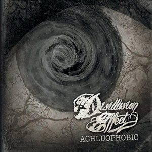 Disillusion Effect – Achluophobic (2017)