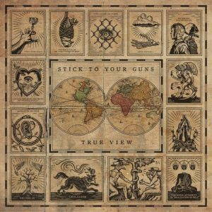 Stick to Your Guns – True View (2017)