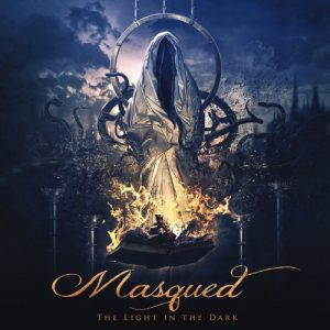 Masqued – The Light in the Dark (2017)