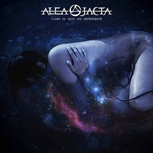 Alea Jacta - Tales of Void and Dependence (2017)
