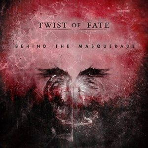 Twist of Fate – Behind The Masquerade (2017)