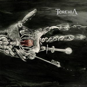 Torchia - Of Curses and Grief (2017)