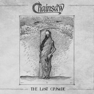 Chainsaw - The Last Crusade (2017)