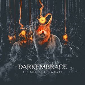 Dark Embrace - The Call of the Wolves (2017)