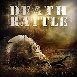 Death Rattle - Volition (2017)