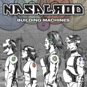 Nasalrod – Building Machines (2017)