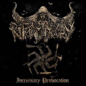 Ritual Decay - Incendiary Provocation (2017)