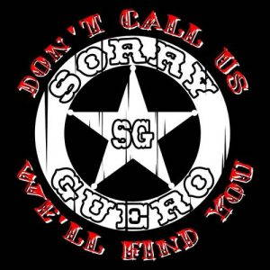 Sorry Guero – Don't Call Us We'll Find You (2017)