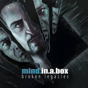 Mind.In.A.Box – Broken Legacies (2017)
