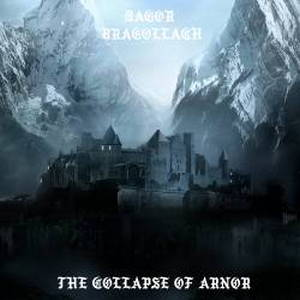 Dagor Bragollach - The Collapse of Arnor (2018)