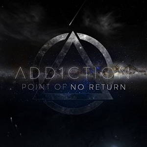 Add1ction - Point of No Return (2017)