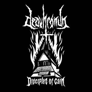 Deavhronun - Disciples of Cain (2017)