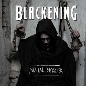 Blackening - Mental Disorder (2017)